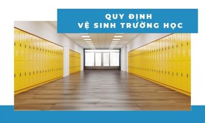 Quy định về vệ sinh trường học - 7+ những điều bạn nên biết!